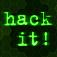 Hack It!